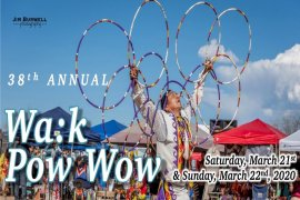 Annual Wa:k Pow Wow