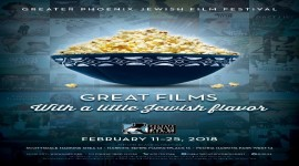 23rd Annual Greater Phoenix Jewish Film Festival
