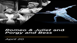 Romeo & Juliet and Porgy & Bess