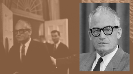 Virtual - Man of the West: Goldwater's Reflection in the Oasis of Frontier Conservatism with Sean P. Cunningham from the Spring 2020 Barry Goldwater and the Election of 1964 Issue