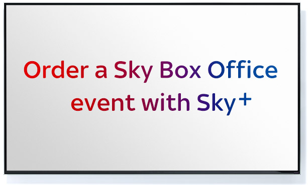 Ordering a Sky Box Office event with Sky+