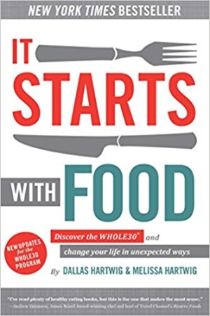 It Starts with Food by Dallas Hartwig and Melissa Hartwig - Health Reads - The Wellnest by HUM Nutrition
