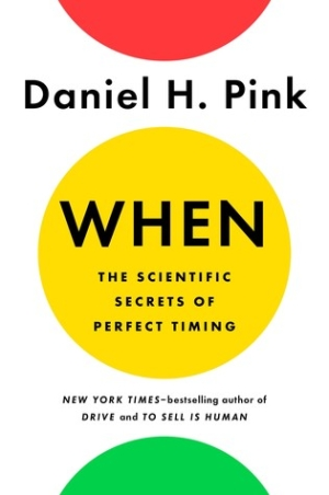 When by Daniel H. Pink - Health Reads - The Wellnest by HUM Nutrition