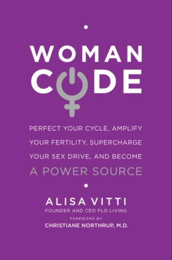 Woman Code by Alisa Vitti - Health Reads - The Wellnest by HUM Nutrition