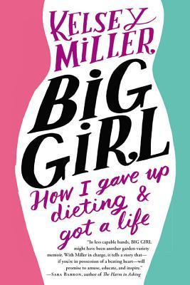 Big Girl by Kelsey Miller - Health Reads - The Wellnest by HUM Nutrition