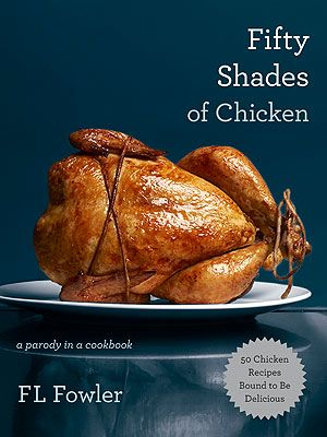 Fifty Shades of Chicken - Sexy Cookbooks - The Wellnest by HUM Nutriton