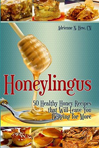 Honeylingus - Sexy Cookbooks - The Wellnest by HUM Nutriton