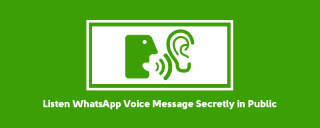 How to Listen WhatsApp Voice Message Secretly in Public image