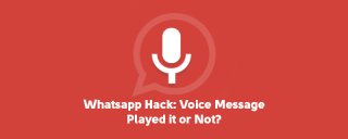 How to Know If the Person We Sent Voice Message Played it or Not? image