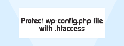 How to Prevent Access to wp-config.php with .htaccess (Without Plugin) image