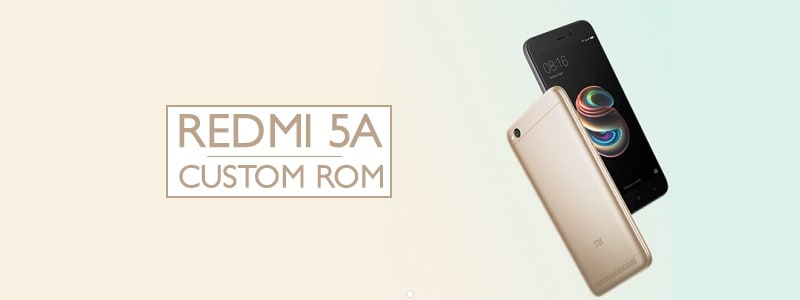 Redmi 5A Custom ROMs – Best Performance & Battery (Updated)✊ image