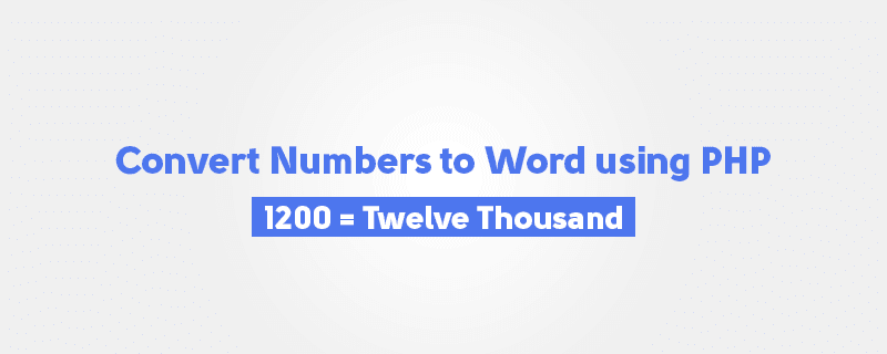 How to convert Amount in Digits or Numbers to Words using PHP? image