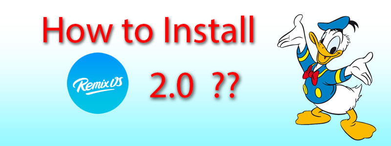 How to install Remix OS in Your PC/Laptop? image