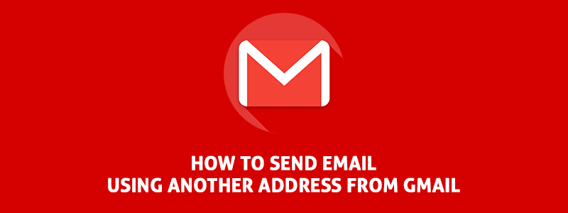 How to Send Email Using Another Address From Gmail image