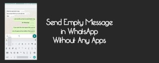 Send Empty WhatsApp Messages Without Third-Party App image