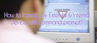 How to format any external & internal device with command prompt? image