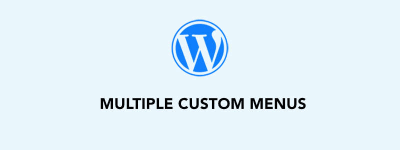 WordPress Multiple Custom Menus – Header & Footer Menus (Easily) image