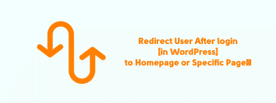 Redirect User After login [in WordPress] to Homepage or Specific Page✊ image