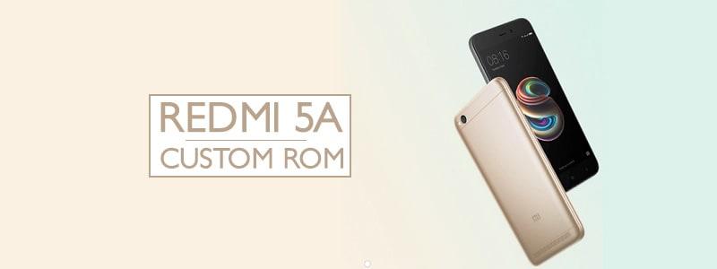 Redmi 5A Custom ROMs – Best Performance & Battery (Updated)✊ image