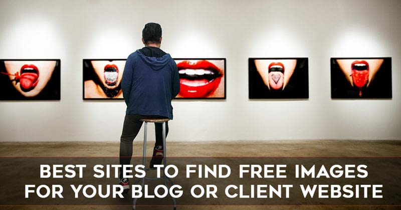 Best Sites To Find Free Stock Photos for Your Blog or Client's Website. image