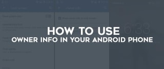 """Actual use of """"Owner Info"""" Button in Your Android SmartPhone. image"""