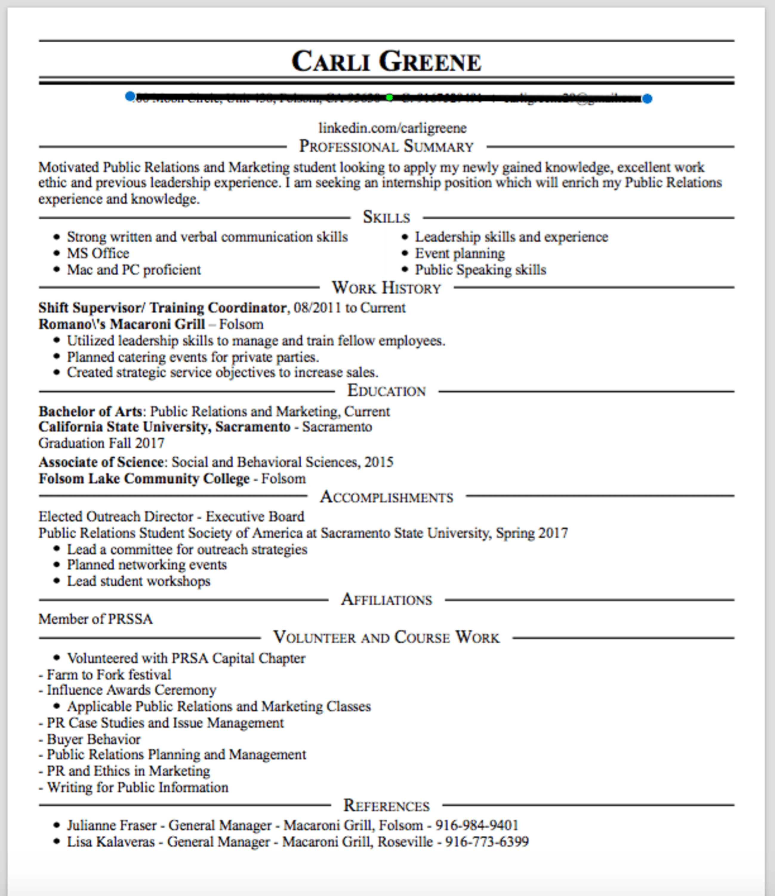 i am applying for an internship for the first time and this is my first try at putting together a resume am i missing anything should i change anything