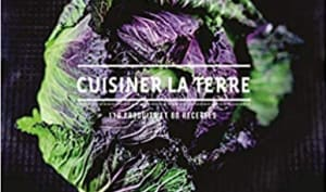 Cuisiner la terre par Gaël Orieux
