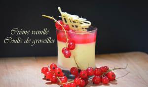 Crèmes vanille Coulis de Groseille