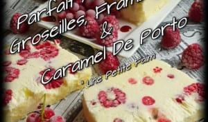 Parfait Au Yaourt, Groseilles, Framboises et Caramel De Porto