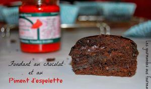 Fondant au chocolat et au piment d'espelette