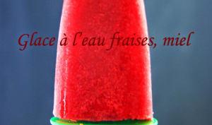 Glace à l'eau fraises et miel