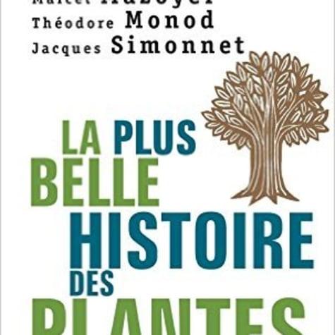 La plus belle histoire des plantes