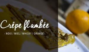 Crêpe flambée aux noix, miel, whisky et à l'orange