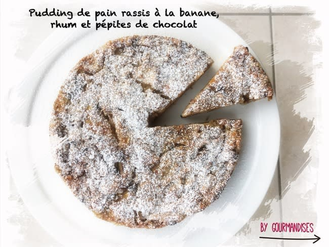 Pudding de pain rassis à la banane, rhum et pépites de chocolat