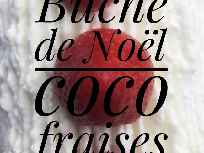 Bûche de noël coco fraise