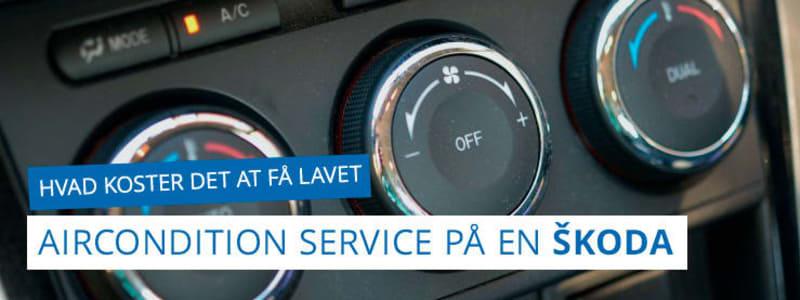 Pris på service af aircondition- eller klimaanlæg til Škoda