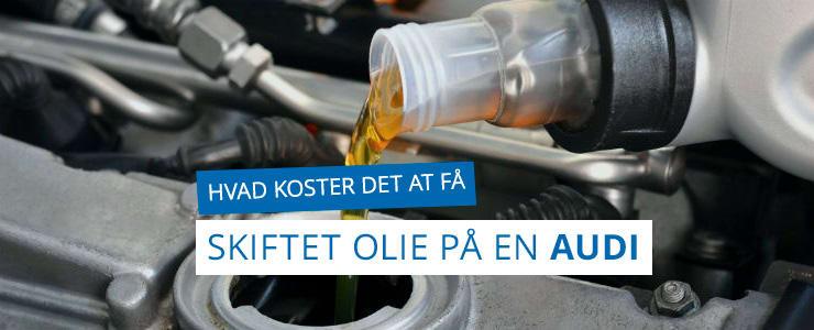 Få pris på olieskifte til din Audi