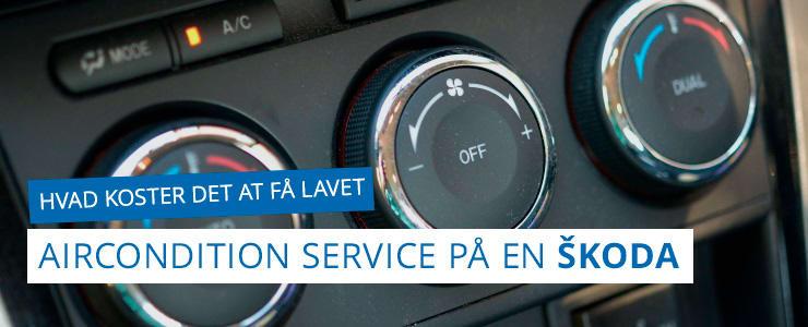 Aircondition service eller service på klimaanlæg - Skoda
