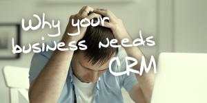 企業為何需要CRM?