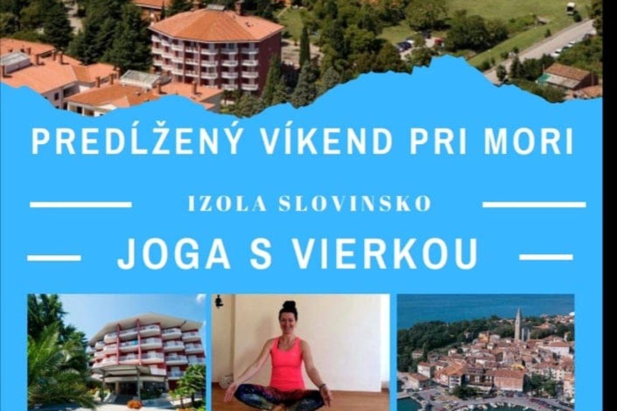 Joga pobyt s Vierkou  -  Slovinsko
