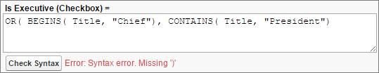 A syntax error for a missing parenthesis