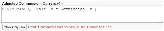不明な関数がある構文エラー。 Adjusted Commission(Currency)= Minimum(500, Sale_c * Commission_c)