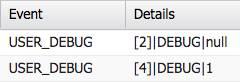 Zwei Ereignisse im Debug-Protokoll. Der Wert von Zeile 2 ist null. Der Wert von Zeile 4 ist 1.