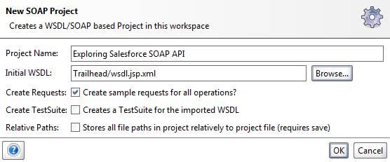 SoapUI での「Exploring Salesforce SOAP API」 (Salesforce SOAP API の探索)