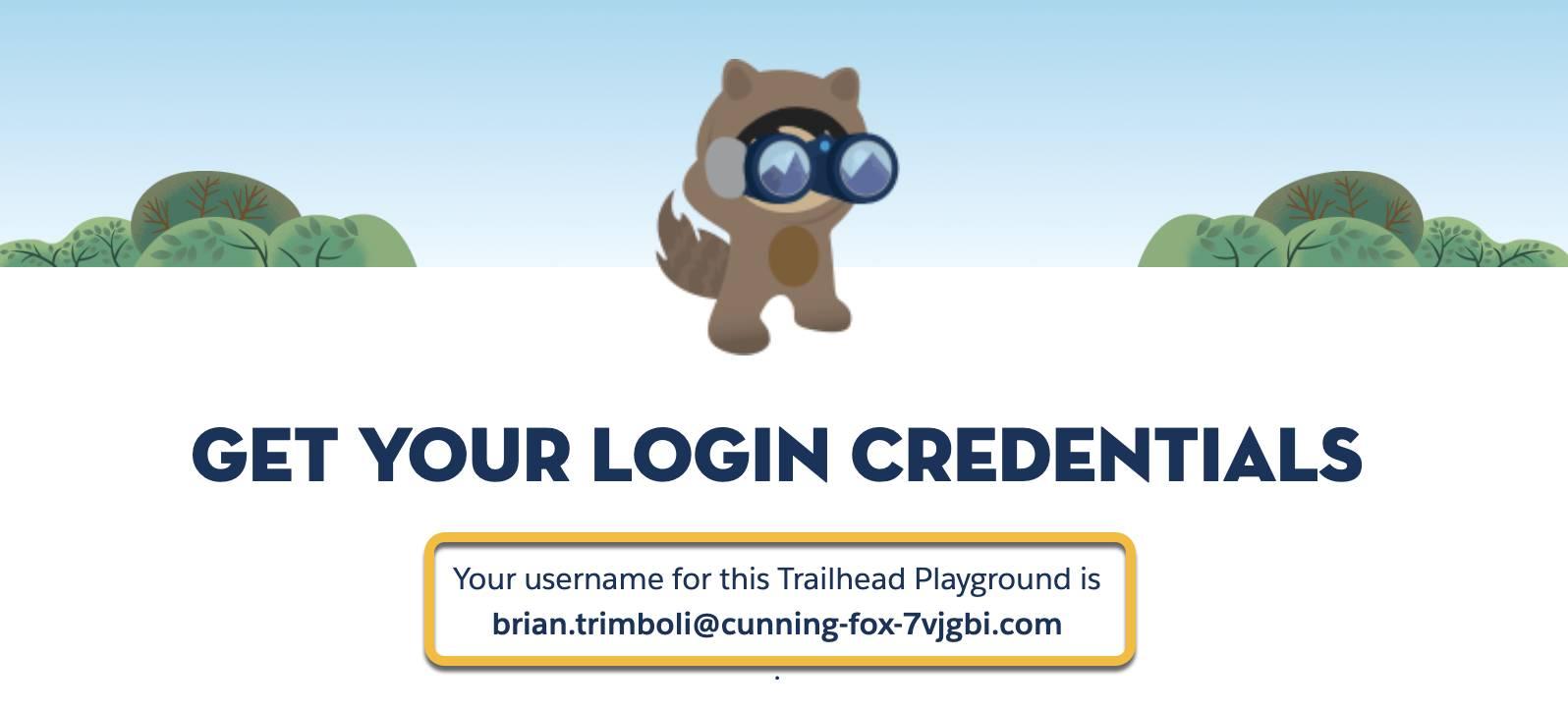 [Get Your Login Credentials (ログイン情報の表示)] タブで強調表示されている Trailhead Playground のユーザ名