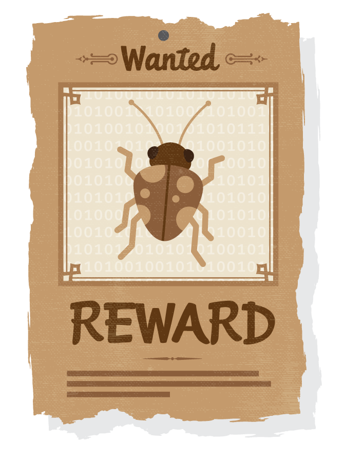 A wanted poster for a software bug, as part of a bug bounty program