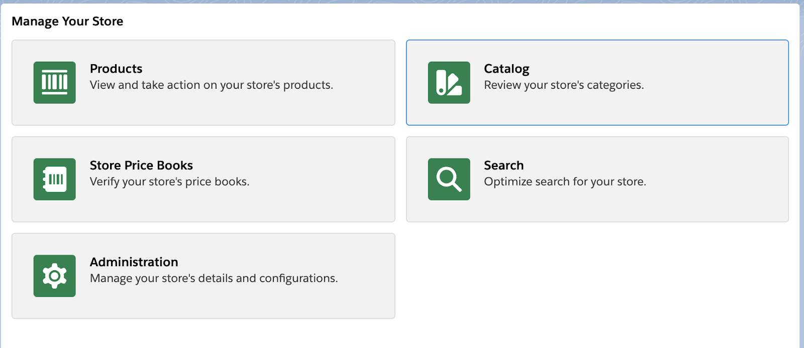 Commerce app quick links to Products, Store Price Books, Administration, Catalog and Search.