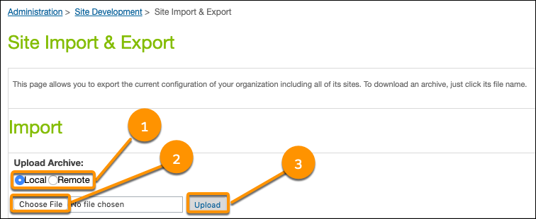 Site Import & Export screen, with Local selection for Upload Archive called out and Choose File and Upload buttons called out.