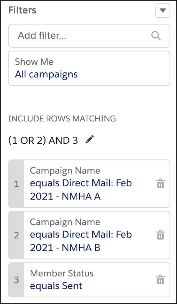 Filter logic for members in either campaign and a Member Status of Sent