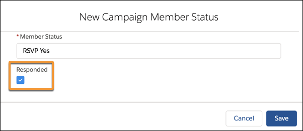 The Responded box checked on the New Campaign Member Status page.